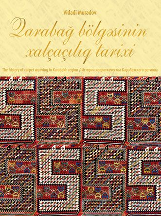 The History of Carpet Weaving in Karabakh region